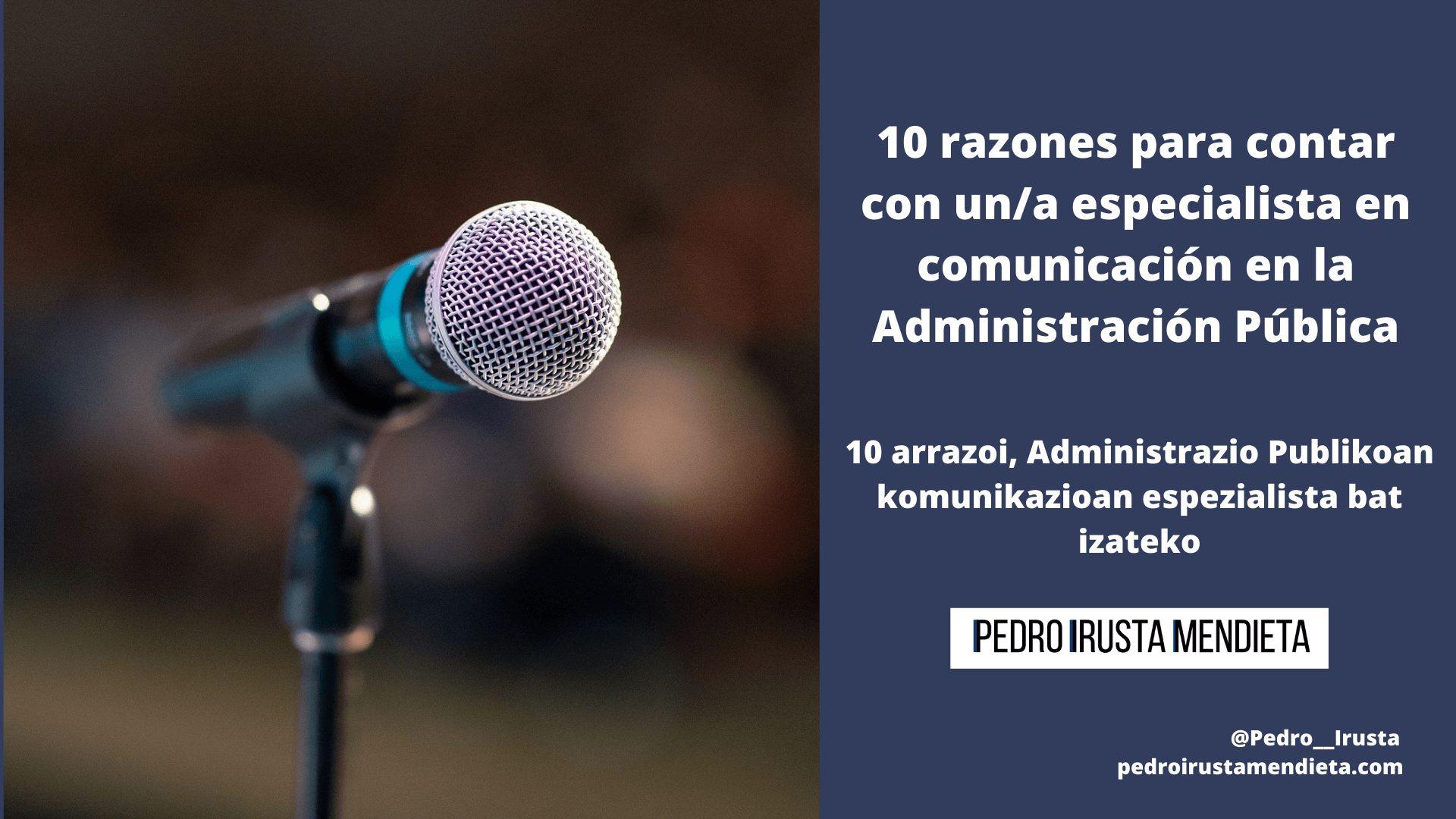 Especialista en comunicación en la Administración Pública