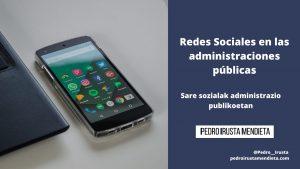 Redes Sociales en las administraciones públicas: qué son y cómo utilizarlas [+ Guías de Estilo recomendadas e Infografía]