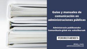 20 Guías y manuales de comunicación recomendados en las administraciones públicas