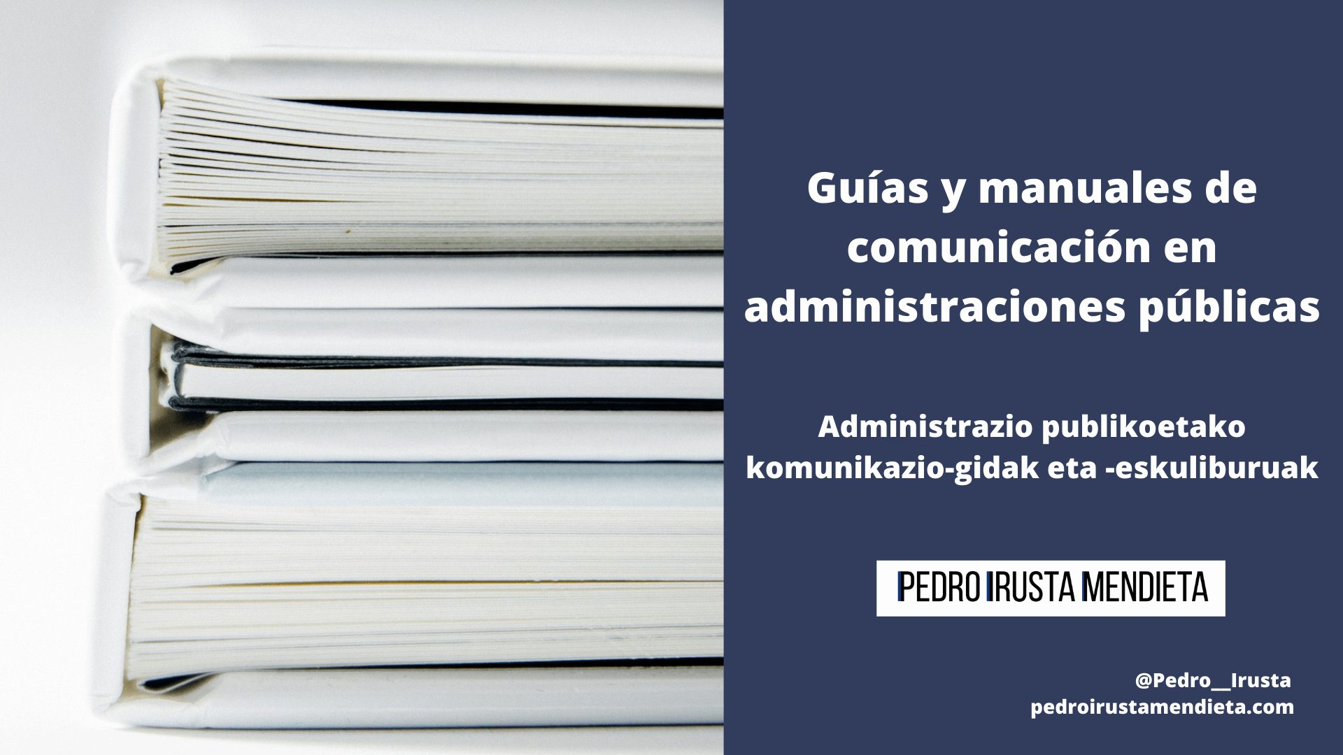 Guías y manuales de comunicación en administraciones públicas