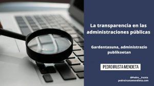 La transparencia en las administraciones públicas: qué es y cómo crear y gestionar un Portal de Transparencia [+ Casos de éxito y Consejos]